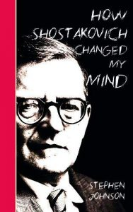 How Shostakovich Changed My Mind Paperback